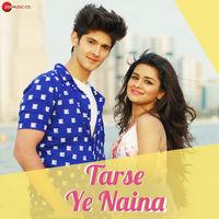 Tarse Ye Naina