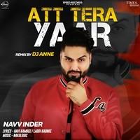 Att Tera Yaar Remix