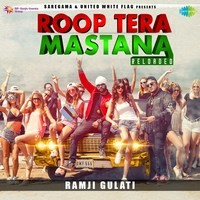Roop Tera Mastana Reloaded