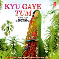 Kyu Gaye Tum
