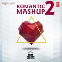 Romantic Mashup 2(Remix By Dj Chetas)