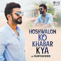 Hoshwalon Ko Khabar Kya Cover Version