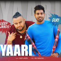 Yaari (feat. Deep Jandu)