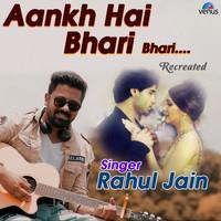 Aankh Hai Bhari Bhari - Recreated