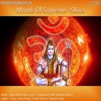 Moods Of Supreme -Shiva