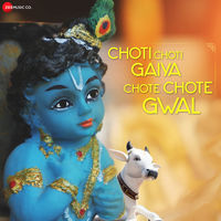Choti Choti Gaiya Chote Chote Gwal