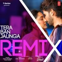 Tera Ban Jaunga Remix(Remix By Dj Yogii)
