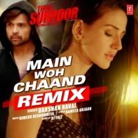 Main Woh Chaand Remix