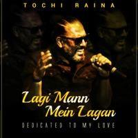 Lagi Mann Mein Lagan… Dedicated To My Love