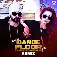 Aaja Dance Floor Pe Remix