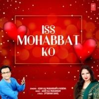 Iss Mohabbat Ko