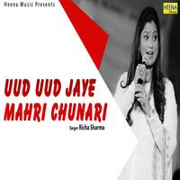 Uud Uud Jaye Mahri Chunari