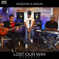 Lost Our Way - Acoustic