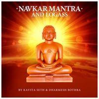 Navkar Mantra And Logass Featuring Dharmesh Bothra