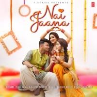 Nai Jaana