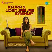 Kajra and Uden Jab Jab Mashup