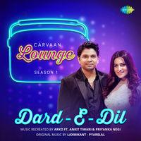 Dard-E-Dil - Carvaan Lounge