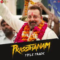 Prassthanam - Title Track