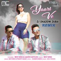 Yaari Ve Remix By DJ Shadow Dubai
