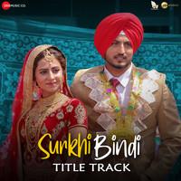 Surkhi Bindi - Title Track