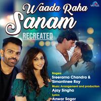 Waada Raha Sanam - Recreated