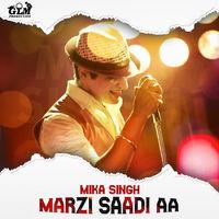 Marzi Saadi Aa