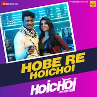Hobe Re Hoichoi