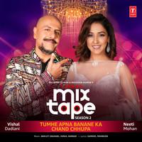 Tumhe Apna Banane Ka-Chand Chhupa