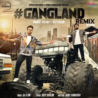 Gangland Remix