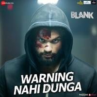 Warning Nahi Dunga