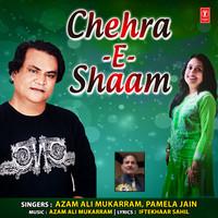 Chehra-E-Shaam