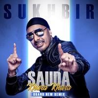 Sauda Khara Khara - Remix