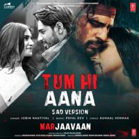 Tum Hi Aana (Sad Version)