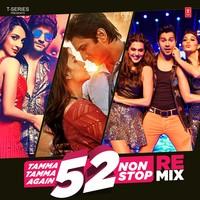 Tamma Tamma Again 52 Non Stop Remix
