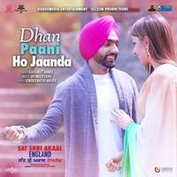 Dhan Paani Ho Jaanda