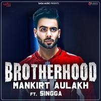 Brotherhood (feat. Singga)