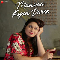 Manwaa Kyun Darre