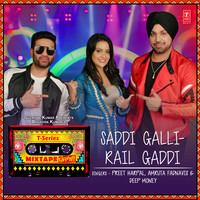 Saddi Galli-Rail Gaddi
