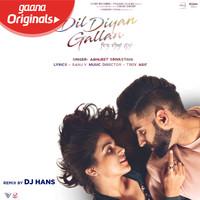 Dil Diyan Gallan Remix