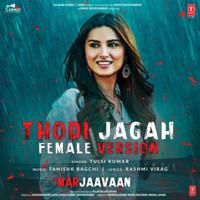 Thodi Jagah Female Version