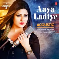 Aaya Ladiye Acoustic