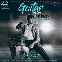 Guitar Sikhda Remix DJ Aqeel Ali