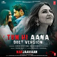 Tum Hi Aana (Duet Version)