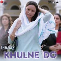 Khulne Do