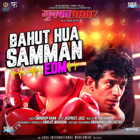 Bahut Hua Samman (EDM)
