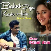 Bahut Pyar Karte Hain - Cover Song
