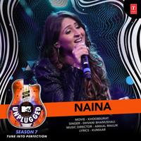 Naina (MTV Unplugged Season 7)
