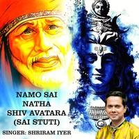 Namo Sai Natha Shiv Avatara (Sai Stuti)