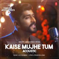 Kaise Mujhe Tum Acoustic