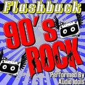 Flashback: 90's Rock Songs